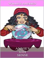 Annie's 6th Sense