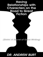 Having Relationships With Characters on the Road to Great Fiction