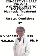 Congestive Heart Failure, A Simple Guide To The Condition, Diagnosis, Treatment And Related Conditions