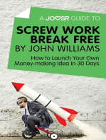 A Joosr Guide to... Screw Work Break Free by John Williams
