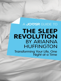 A Joosr Guide to... The Sleep Revolution by Arianna Huffington: Transforming Your Life, One Night at a Time