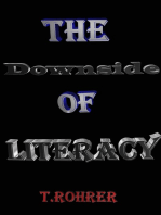 The Downside of Literacy