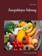 Energiekörper-Nahrung