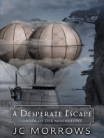 A Desperate Escape