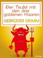 Der Teufel mit den drei goldenen Haaren