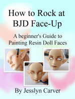 How to Rock at BJD Face-Up