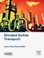 Divided Solids Transport