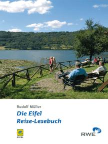 Die Eifel - Reise-Lesebuch