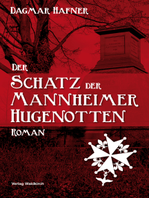 Der Schatz der Mannheimer Hugenotten