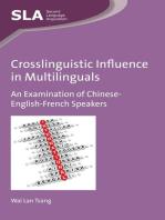 Crosslinguistic Influence in Multilinguals