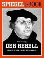 Der Rebell - Martin Luther und die Reformation
