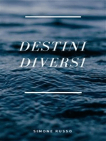 Destini diversi
