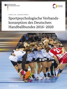 Sportpsychologische Verbandskonzeption des Deutschen Handballbundes 2016-2020