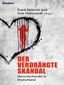 Der verdrängte Skandal: Menschenhandel in Deutschland