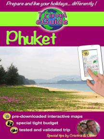 Phuket: Discover a pearl of Asia, gorgeous beaches, fine cuisine and beautiful landscapes!