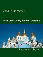Tour du Monde, Kiev en Ukraine
