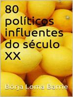 80 políticos influentes do século XX