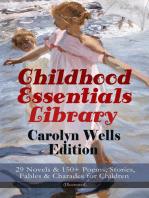Childhood Essentials Library - Carolyn Wells Edition