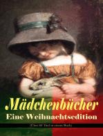 Mädchenbücher – Eine Weihnachtsedition (Über 60 Titel in einem Buch)