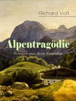 Alpentragödie - Roman aus dem Engadin