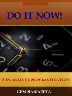 Do It Now! - Win Against Procrastination