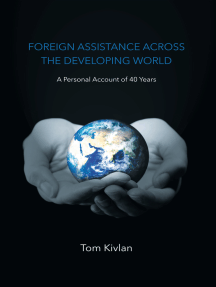 Foreign Assistance Across the Developing World: A Personal Account of 40 Years