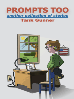 Prompts Too - Another Collection of Stories