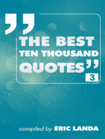The Best Ten Thousand Quotes, part 3