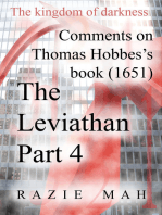 Comments on Thomas Hobbes Book (1651) The Leviathan Part 4