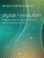 dig.ital r.evolution. 5 lezioni per la riqualificazione delle imprese italiane