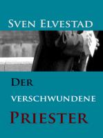 Der verschwundene Priester