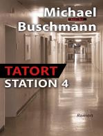 Tatort Station 4