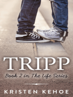 Tripp (The Life Series Book 2)
