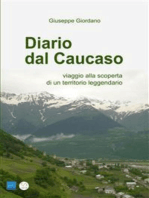 DIARIO DAL CAUCASO - viaggio alla scoperta di un territorio leggendario
