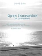 Open Innovation: la rivoluzione