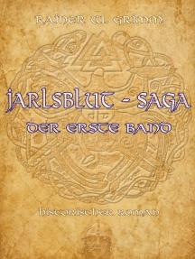 Jarlsblut - Saga: Der erste Band
