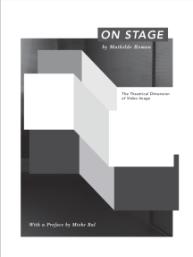 On Stage: The theatrical dimension of video imaged