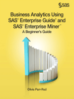 Business Analytics Using SAS Enterprise Guide and SAS Enterprise Miner