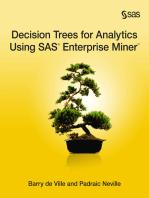 Decision Trees for Analytics Using SAS Enterprise Miner