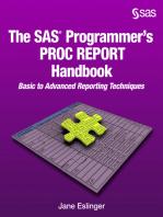 The SAS Programmer's PROC REPORT Handbook