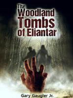 The Woodland Tombs of Eliantar