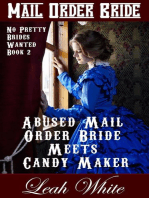 Abused Mail Order Bride Meets Candy Maker (Mail Order Bride)