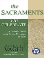 The Sacraments We Celebrate