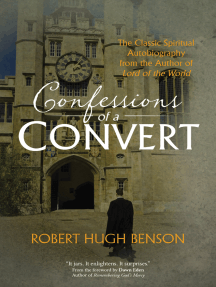 """Confessions of a Convert: The Classic Spiritual Autobiography from the Author of """"Lord of the World"""""""
