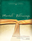 Mortal Blessings: A Sacramental Farewell Free download PDF and Read online