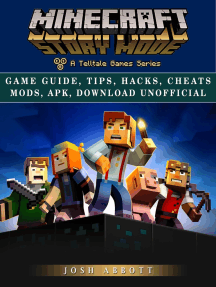Minecraft Story Mode Game Guide, Tips, Hacks, Cheats Mods, Apk, Download  Unofficial by Josh Abbott - Read Online