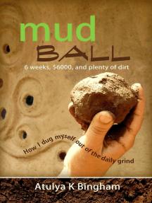 Mud Ball: The Mud Series