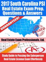 2017 South Carolina PSI Real Estate Exam Prep Questions, Answers & Explanations
