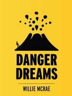 Danger Dreams