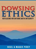 Dowsing Ethics